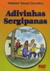 Capa do livro: Adivinhas Sergipanas, Vladimir Souza Carvalho