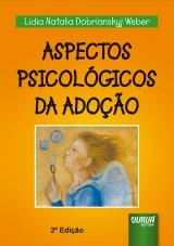 Capa do livro: Aspectos Psicológicos da Adoção, Lidia Weber