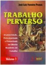Capa do livro: Trabalho Perverso, José Luiz Ferreira Prunes