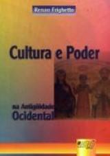 Capa do livro: Cultura e Poder na Antigüidade Tardia Ocidental, Renan Frighetto