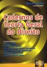 Capa do livro: Cadernos de Teoria Geral do Direito, Coordenador: Renan Lotufo