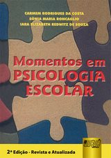 Capa do livro: Momentos em Psicologia Escolar, Carmem Rodrigues da Costa,Sônia Maria Roncaglio,Iara Elizabeth R de S.