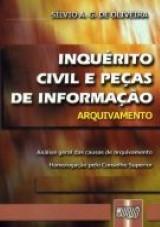 Capa do livro: Inqu�rito Civil e Pe�as de Informa��o, S�lvio A.G.de Oliveira