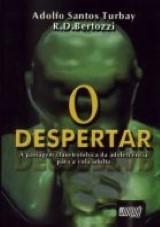 Capa do livro: Despertar, O, Adolfo Santos Turbay, Rodrigo Bertozzi