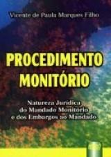 Capa do livro: Procedimento Monitório, Vicente de Paula Marques Filho