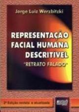 Capa do livro: Representação Facial Humana Descritível - Retrato Falado, Jorge Luiz Werzbitzki