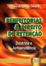Capa do livro: Benfeitorias & Direito de Retenção, Gustavo Burgos de Oliveira