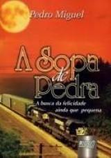 Capa do livro: Sopa de Pedra, A, Pedro Miguel