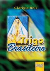 Capa do livro: Trigo Brasileiro, Clarissa Reis