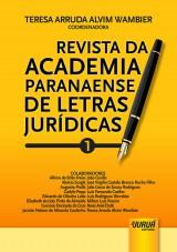 Capa do livro: Revista da Academia Paranaense de Letras Jurídicas - Nº 1, Coordenadora: Teresa Arruda Alvim Wambier