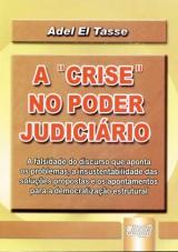 Capa do livro: Crise no Poder Judiciário, A, Adel El Tasse