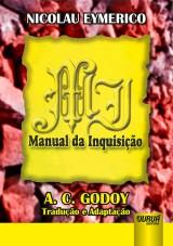 Capa do livro: Manual da Inquisição, Nicolau Eymerico - Tradução de A. C. de Godoy
