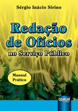 Capa do livro: Redação de Ofícios no Serviço Público, Sérgio Inácio Sirino