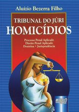 Capa do livro: Tribunal do Júri - Homicídios, Aluízio Bezerra Filho