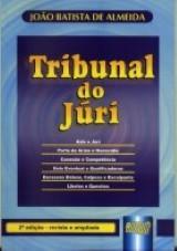 Capa do livro: Tribunal do Júri - revista e ampliada, João Batista de Almeida