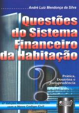 Capa do livro: Questões do Sistema Financeiro da Habitação, André Luiz Mendonça da Silva