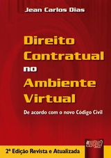Capa do livro: Direito Contratual no Ambiente Virtual, O, Jean Carlos Dias