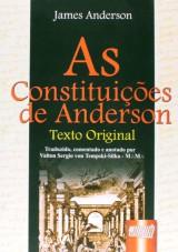 Capa do livro: Constituições de Anderson, As - Texto Original, James Anderson