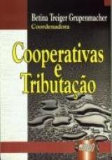 Capa do livro: Cooperativas e Tributação, Coordenadora: Betina Treiger Grupenmacher