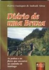 Capa do livro: Diário de uma Bruxa, Beatriz Eustáquio de Andrade Abreu
