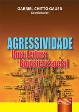 Capa do livro: Agressividade - Uma Leitura Biopsicossocial, Coordenador: Gabriel Chittó Gauer