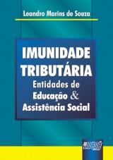 Capa do livro: Imunidade Tributária - Entidades de Educação & Assistência Social, Leandro Marins de Souza