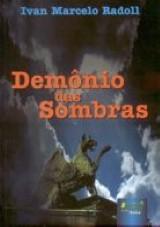 Capa do livro: Demônio das Sombras, Ivan Marcelo Radoll