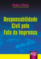 Capa do livro: Responsabilidade Civil pelo Fato da Imprensa, Pedro Vinha