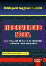 Capa do livro: Responsabilidade M�dica - Pensamento Jur�dico - Vol. V, Hildegard Taggesell Giostri