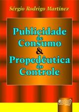 Capa do livro: Publicidade de Consumo & Propedêutica do Controle, Sérgio Rodrigo Martínez