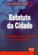 Capa do livro: Estatuto da Cidade, Aluísio Pires de Oliveira e Paulo Cesar Pires Carvalho