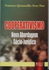 Capa do livro: Cooperativismo - Nova Abordagem Sócio-Jurídica, Francisco Quintanilha Veras Neto