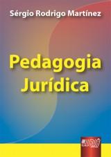 Capa do livro: Pedagogia Jur�dica, S�rgio Rodrigo Mart�nez
