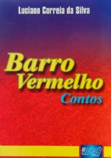 Capa do livro: Barro Vermelho - Contos, Luciano Correia da Silva
