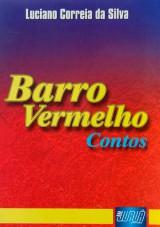 Capa do livro: Barro Vermelho - Contos, Luciano Correia da Silva