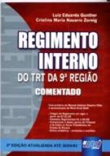 Capa do livro: Regimento Interno do TRT da 9ª Região - Comentado, Luiz Eduardo Gunther, Cristina Maria Navarro Zornig