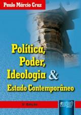 Capa do livro: Política, Poder, Ideologia & Estado Contemporâneo, Paulo Márcio Cruz