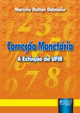 Capa do livro: Correção Monetária - A Extinção da UFIR, Marcelo Dalton Dalmolin