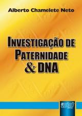 Capa do livro: Investiga��o de Paternidade & DNA, Alberto Chamelete Neto