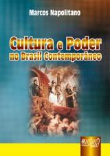 Capa do livro: Cultura e Poder no Brasil Contemporâneo, Marcos Napolitano