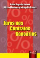 Capa do livro: Juros nos Contratos Bancários, Paulo Angelin Ramos e Mirian Montenegro Angelin Ramos