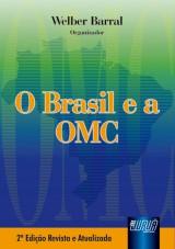 Capa do livro: Brasil e a OMC, O, Organizador: Welber Barral