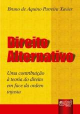 Capa do livro: Direito Alternativo, Bruno de Aquino Parreira Xavier