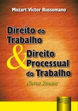Capa do livro: Direito do Trabalho & Direito Processual do Trabalho - Novos Rumos, Mozart Victor Russomano