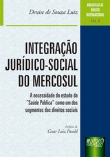 Capa do livro: Integração Jurídico-Social do Mercosul - Biblioteca de Direito Internacional - Vol. 3, Denise de Souza Luiz