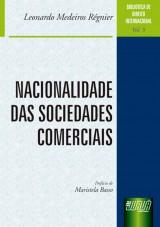 Capa do livro: Nacionalidade das Sociedades Comerciais - Biblioteca de Direito Internacional - Vol. 5, Leonardo Medeiros Régnier