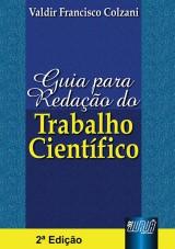 Capa do livro: Guia para Redação do Trabalho Científico, Valdir Francisco Colzani