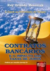 Capa do livro: Contratos Bancários - E o Impacto das Taxas de Juros, Ruy Orlando Mereniuk