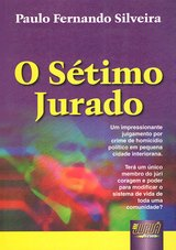 Capa do livro: Sétimo Jurado, O, Paulo Fernando Silveira