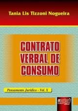 Capa do livro: Contrato Verbal de Consumo - Pensamento Jurídico - Vol. X, Tania Lis Tizzoni Nogueira